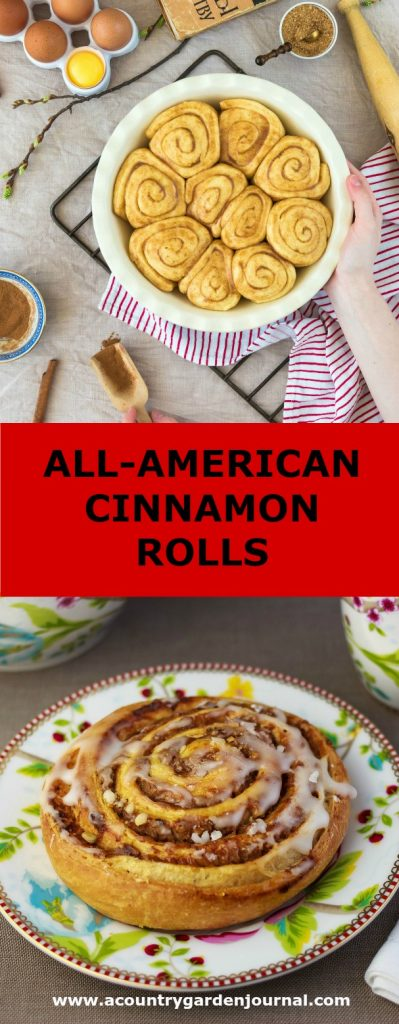 ALL-AMERICAN CINNAMON ROLLS, A COUNTRY GARDEN JOURNAL